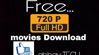 How To Download HD Movies 720p format (Hindi) by abhay TECH