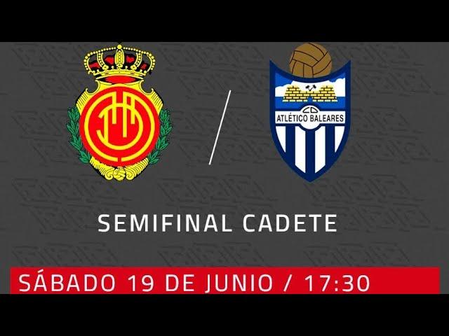 RCD Mallorca - CD Atlético Baleares Primera semifinal Cadet Campionat de Mallorca | RCD Mallorca