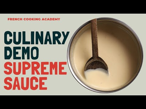 how-to-make-supreme-sauce-|-culinary-techniques-|-french-cooking-academy