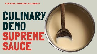 How to make supreme sauce | culinary techniques | French cooking academy