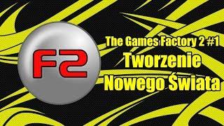 TGF2 Poradnik-Tworzenie Świata #1 (Jak zrobić grę)