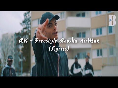RK - Freestyle Booska'AirMax [Lyrics]