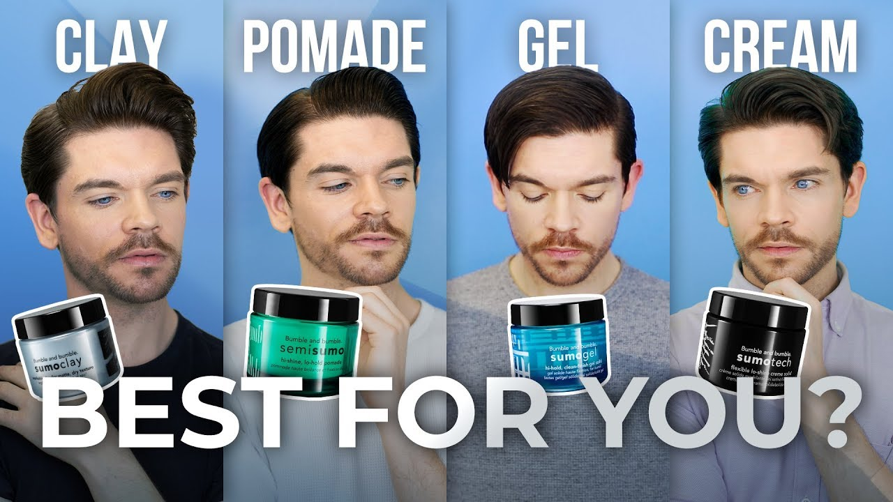 Clay Pomade Gel Or Cream Men S Hair Product Guide Youtube