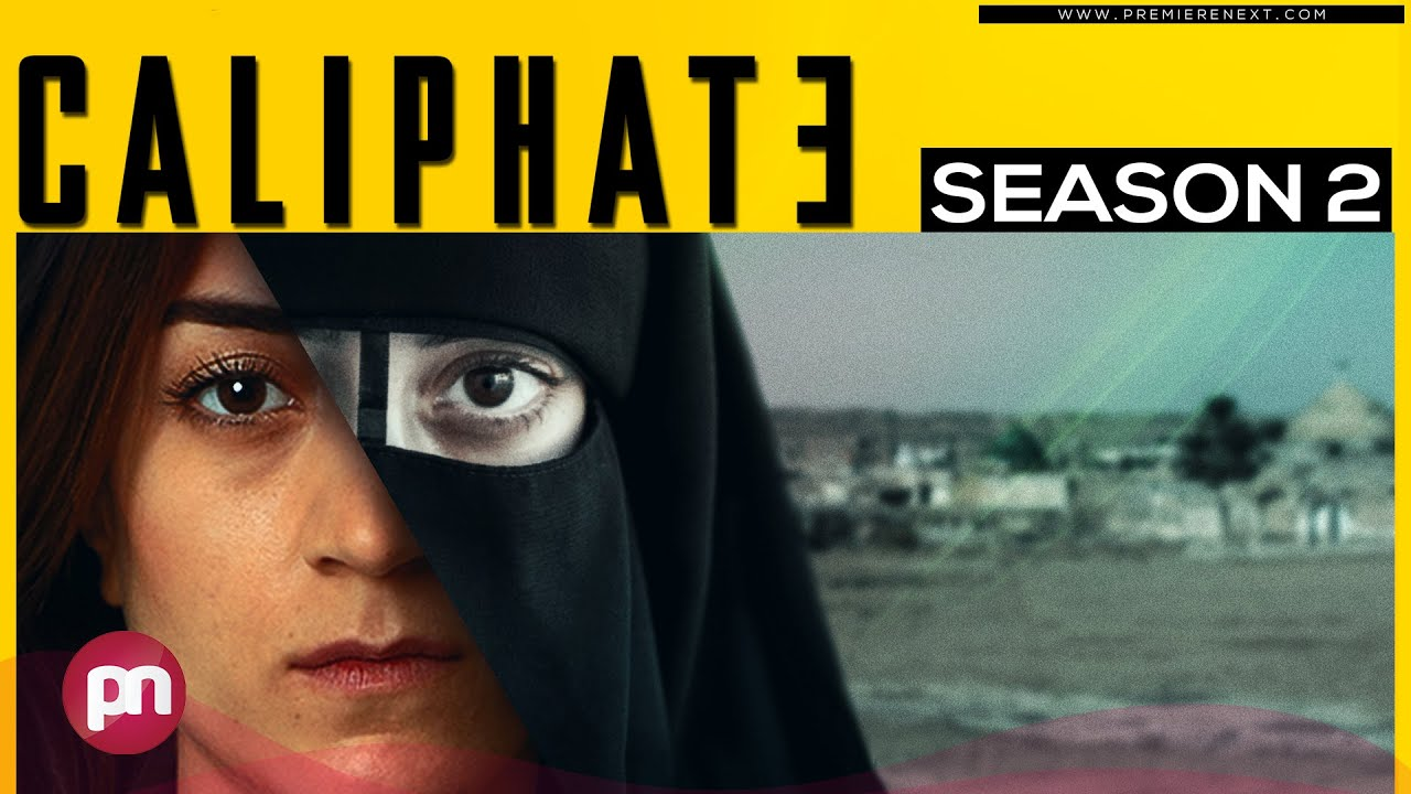 Download Caliphate Season 2: Is It Confirmed To Arrive Or Not?  -Premiere Next