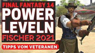 FFXIV Fischer Power Level Guide 2021 / Fischer leveln Final Fantasy 14 /FFXIV Deutsch Anfänger Guide