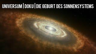 Universum Doku : Die Geburt des Sonnensystems l Deutsch   Interessant   2019  