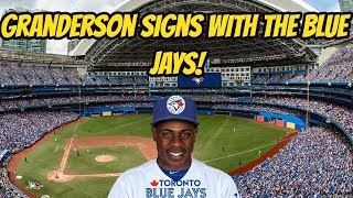 Blue Jays sign Curtis Granderson!