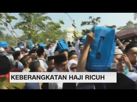 Keberangkatan Calon Jamaah Haji Diwarnai Kericuhan II CNN ID Update