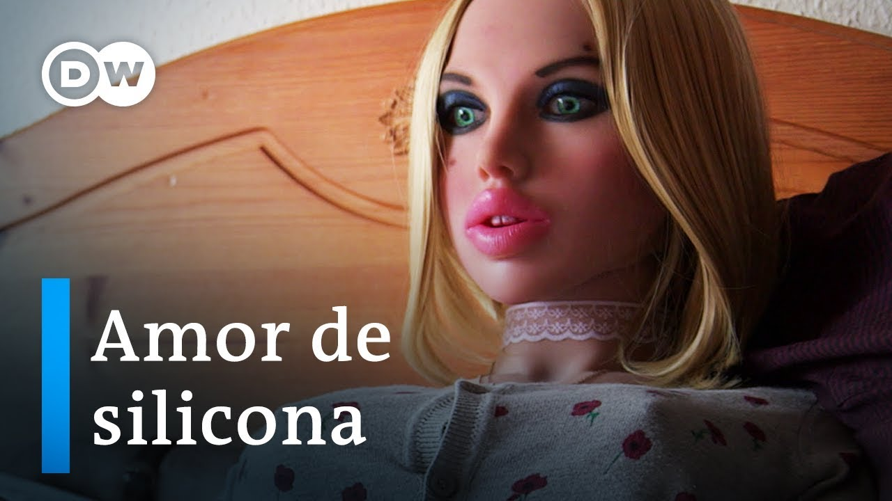Sexo de silicona - Cuando los hombres aman a las muñecas | DW Documental