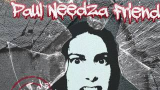 Chillax - Paul Needza Friend (Lyrics) FULL QUALITY- HD