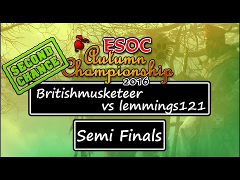 ESOC Second Chance Tournament - Semi Finals: Britishmusketeer vs lemmings121