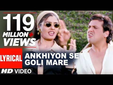 Ankhiyon Se Goli Mare Lyrical Video | Dulhe Raja | Sonu Niga