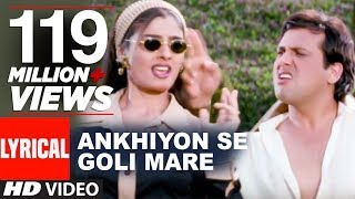 Download Ankhiyon Se Goli Mare Lyrical  | Dulhe Raja | Sonu Nigam | Govinda, Raveena Tandon MP3 song and Music Video