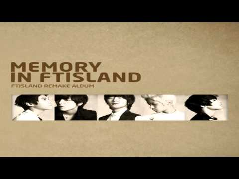 FTISLAND - MEMORY IN FTISLAND  [FULL ALBUM]
