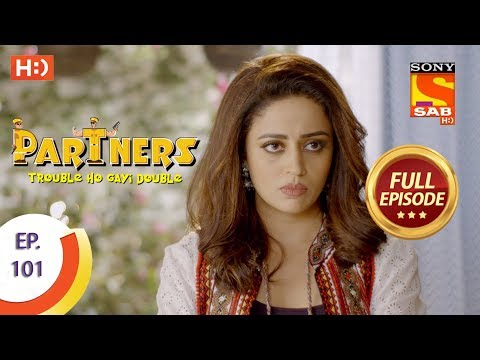 Partners Trouble Ho Gayi Double  Ep 101  Full Episode  17th April, 2018