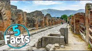 Top 5 Pompeii Facts