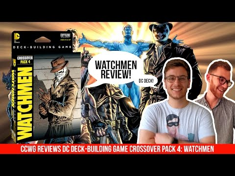 Watchmen Crossover 4 Pack Review - DC Deck Building Game | Comic Chat with Gat