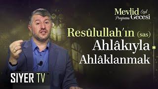 Mevlid Gecesi Özel Programı | Muhammed Emin Yıldırım