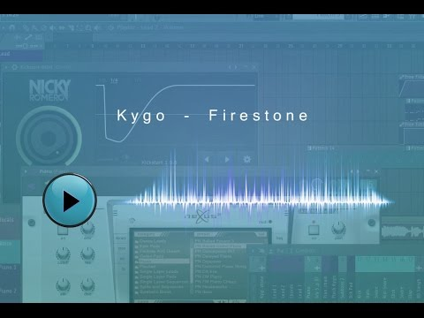 Firestone - Kygo - FL Studio Remake + Download