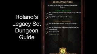diablo 3 roland s legacy set dungeon guide patch 2 4 2 season7