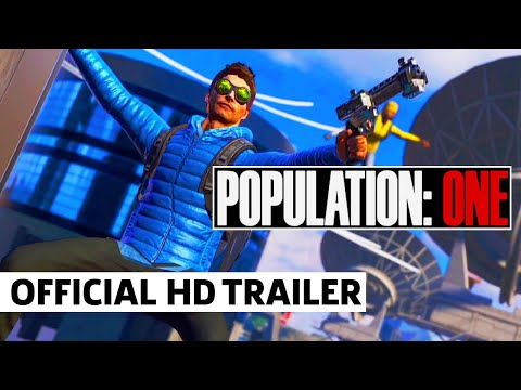 POPULATION: ONE -- VR Battle Royale | Official  Launch Trailer