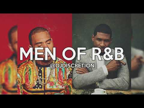 Men Of R&B (Feat. Chris Brown, Usher, Neyo & More!) | DJ Discretion Remix