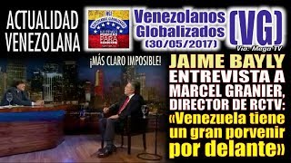 "JAIME BAYLY entrevista a Marcel Granier: ""Venezuela tiene un…"