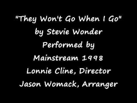 They Won't Go When I Go (Stevland Morris)