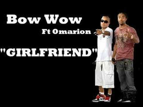 Girlfriend-Bow Wow && Omarion(NEW SONG)