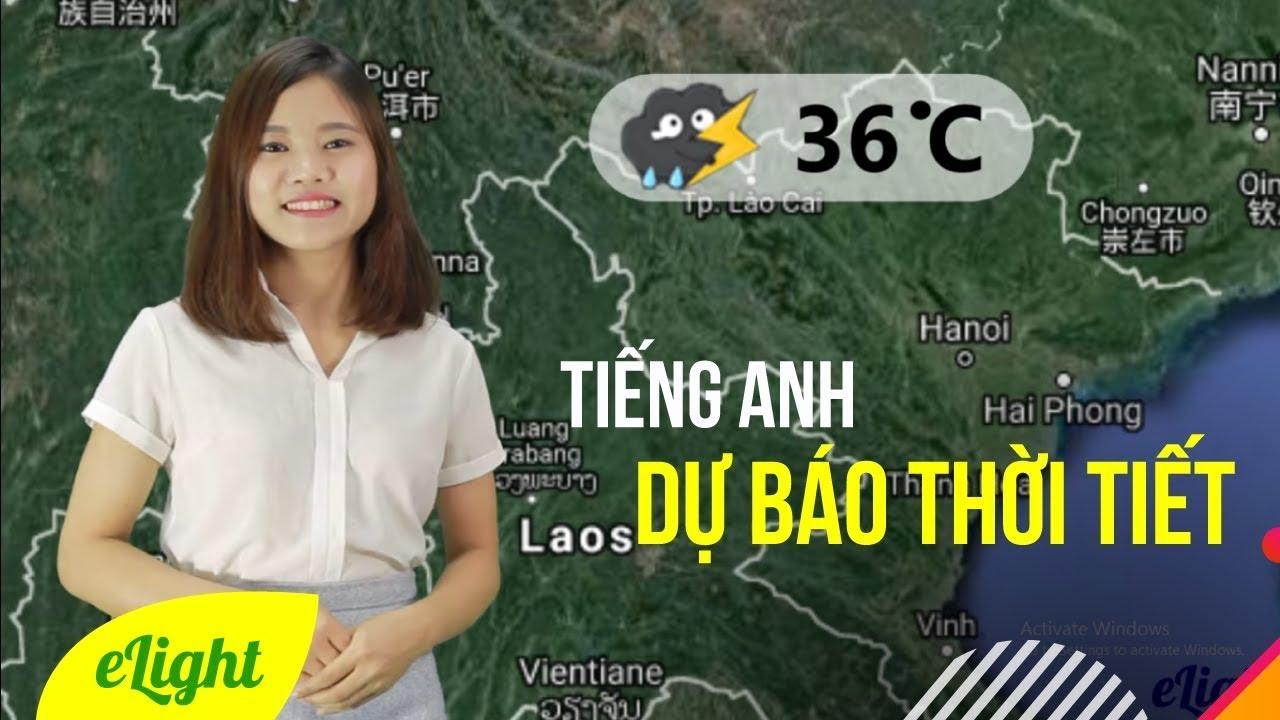 ⚡Luyện nghe tiếng Anh qua chương trình dự báo thời tiết 🌨