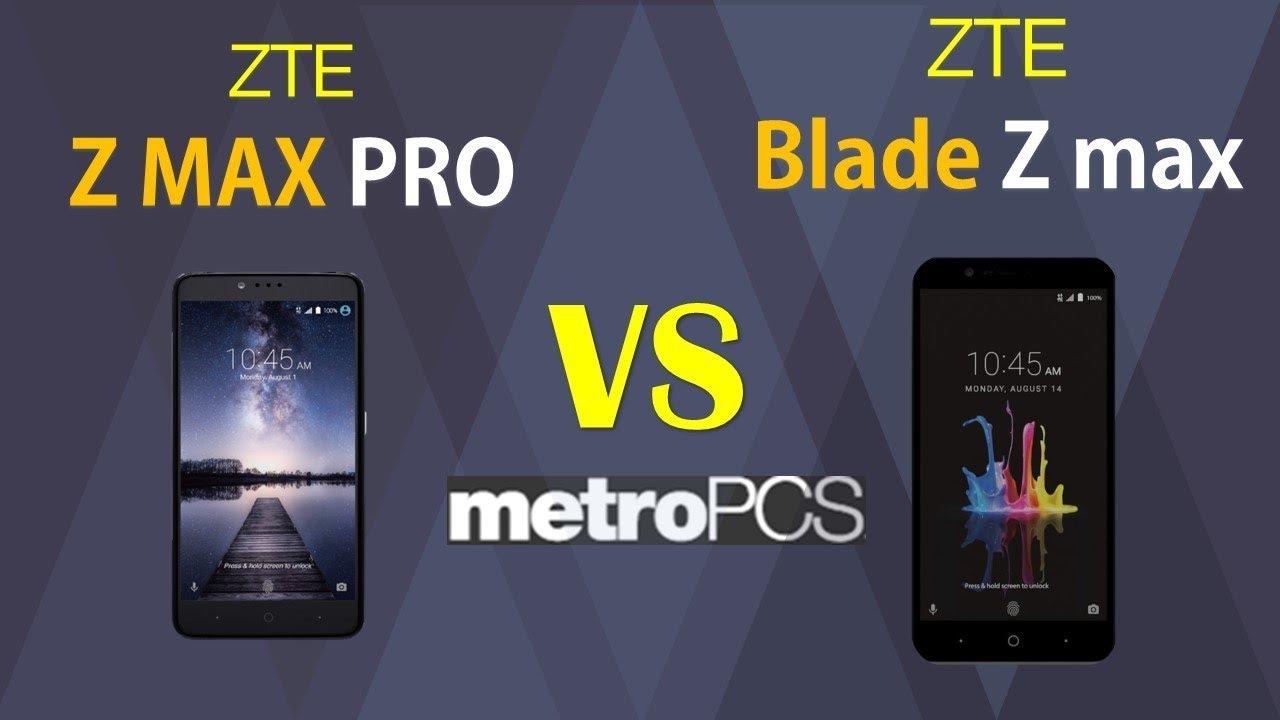 ZTE Z MAX Pro VS ZTE Blade Zmax - metro PCS