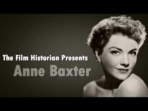 Anne Baxter  Biography Film Historian
