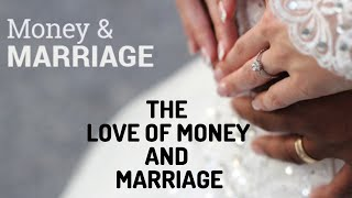 MARRIAGE AND THE LOVE OF MONEY | OLUSEGUN MOKUOLU |