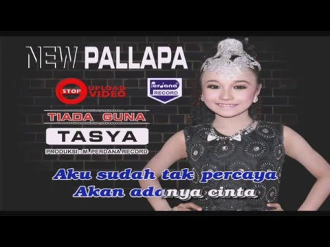 Tasya Rosmala - Tiada Guna - New Pallapa [ Official ]
