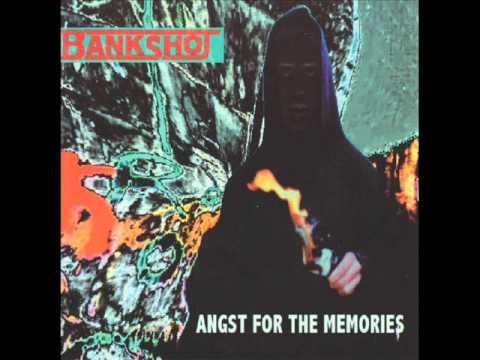 Bankshot - Angst For The Memories (1999) (Full Album)