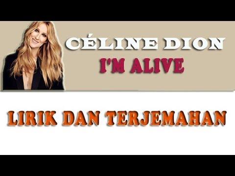 Céline Dion - I'm Alive | lirik dan terjemahan