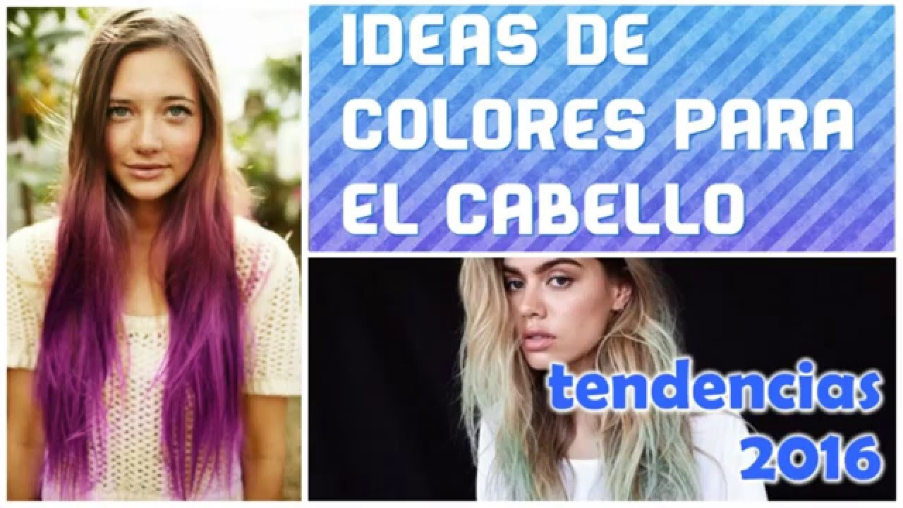 Colores de cabello moda 2016 youtube for Colores de moda en paredes 2016