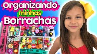 ORGANIZANDO MINHAS BORRACHAS | Dudinha Show