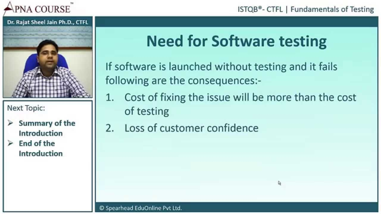 Istqb Certified Tester Foundation Level Need For Software