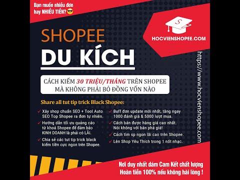 Shopee White - Hướng dẫn cơ bản tạo shop, thiết lập shop & đăng sản phẩm chuẩn Seo ra đơn tự nhiên