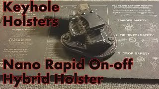 Keyhole Holsters Nano Rapid On off Hybrid Holster Glock 26