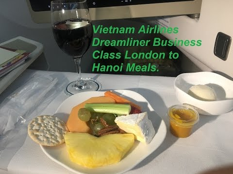 Vietnam Airlines Business Class Dreamliner Boeing 787 London to Hanoi Part 2 Meals