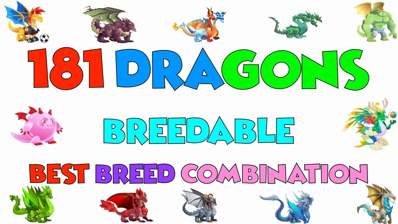 DRAGON CITY SPECIAL VIDEO   ALL 181 Breedable Dragons and Best Breeding  Combination