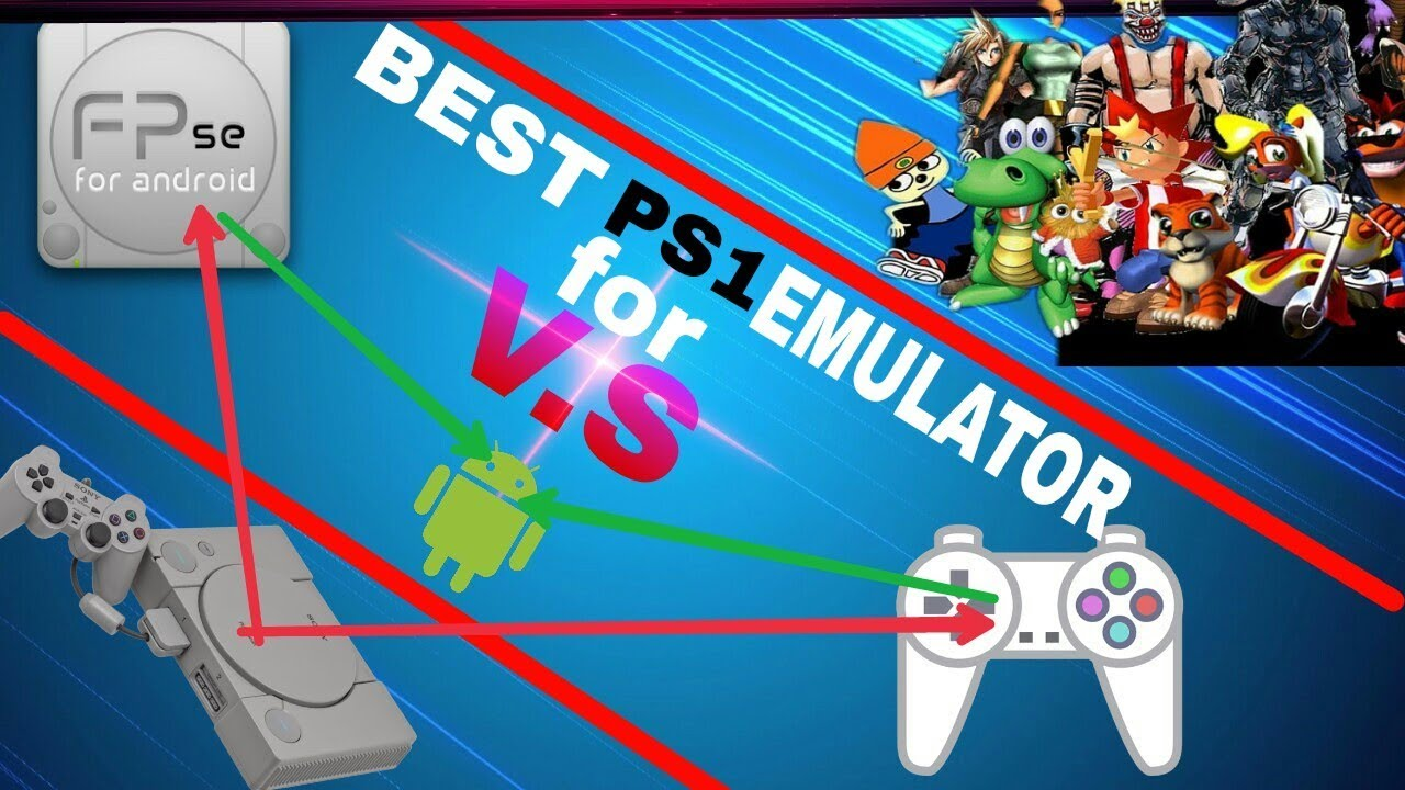 best emulator for ps1 fpse vs epsxe which is the best emulator for android