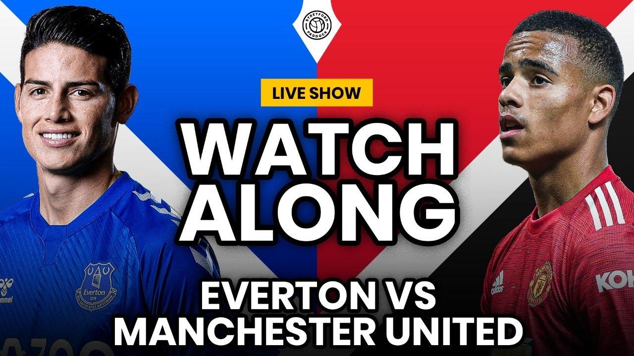 Everton 1 3 Manchester Utd Live Watchalong Youtube