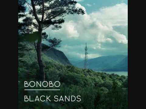 """Bonobo - Black Sands   """"Prelude"""" & """"Kiara"""""""