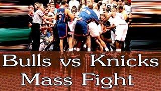 Chicago Bulls vs New York Knicks Mass Brawl in 1994