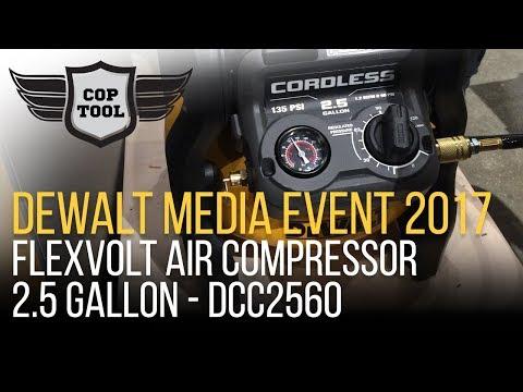 Dewalt FlexVolt Air Compressor 2.5 Gallon DCC2560 - Dewalt Media Event 2017