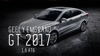 """КИТАЕЦ"" ЗА 2М РУБ - GEELY EMGRAND GT 2017 1.8 AT6"