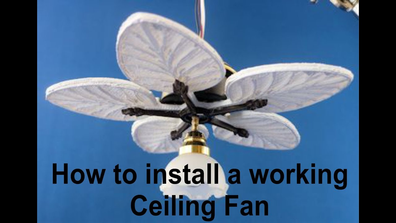 Miniature Working Ceiling Fan For Your Dollhouse Youtube
